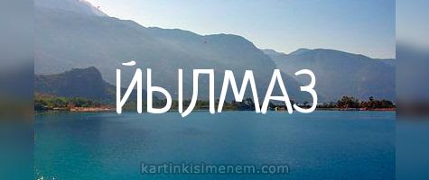 ЙЫЛМАЗ